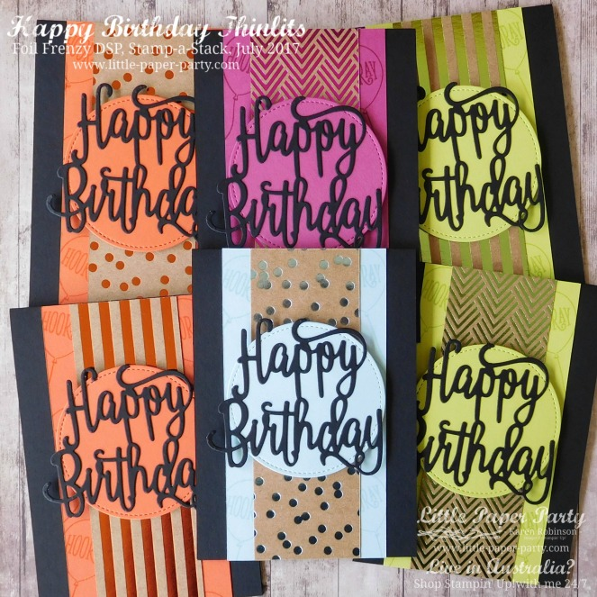 Little Paper Party, Happy Birthday Thinlits, Foil Frenzy DSP, Stamp-a-Stack, July 2017, #1.jpg