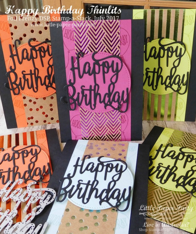 Little Paper Party, Happy Birthday Thinlits, Foil Frenzy DSP, Stamp-a-Stack, July 2017, #3.jpg