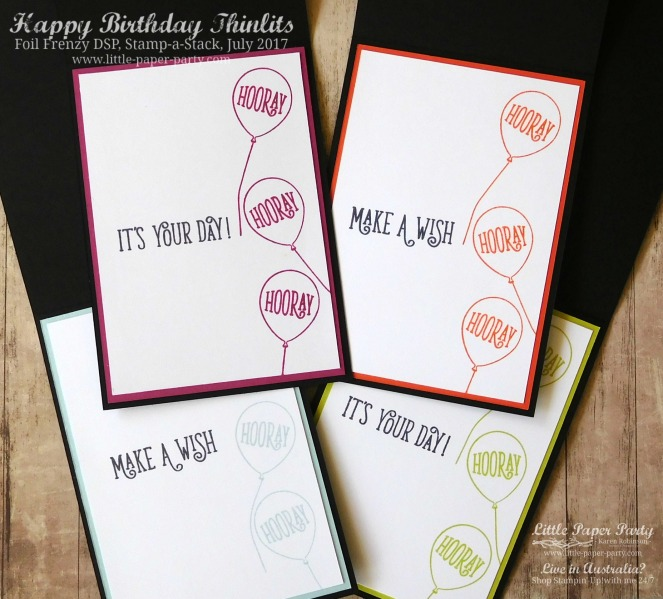 Little Paper Party, Happy Birthday Thinlits, Foil Frenzy DSP, Stamp-a-Stack, July 2017, #4.jpg