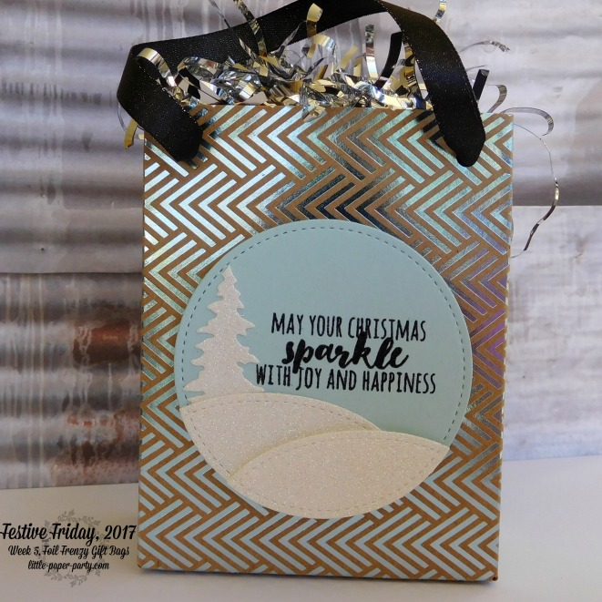 Little Paper Party, Festive Friday 2017. Foil Frenzy DSP, Christmas Pines, Gift Bag Punch Board, #2.jpg