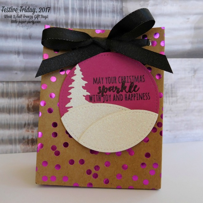 Little Paper Party, Festive Friday 2017. Foil Frenzy DSP, Christmas Pines, Gift Bag Punch Board, #3.jpg