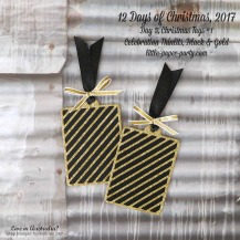 Little Paper Party, 12 Days of Christmas 2017, Celebration Thinlits, Gold Glimmer Paper, Tags #1, #2