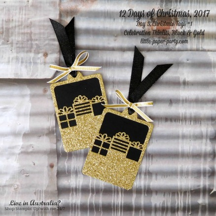 Little Paper Party, 12 Days of Christmas 2017, Celebration Thinlits, Gold Glimmer Paper, Tags #1, #3