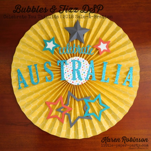 Little Paper Party, Bubbles & Fizz DSP, Celebrate You Thinlits, Australia Day, #3