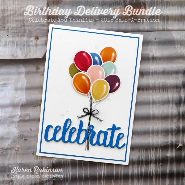 Little Paper Party, Birthday Delivery Bundle, Celebrate You Thinlits, CTS#258, #1