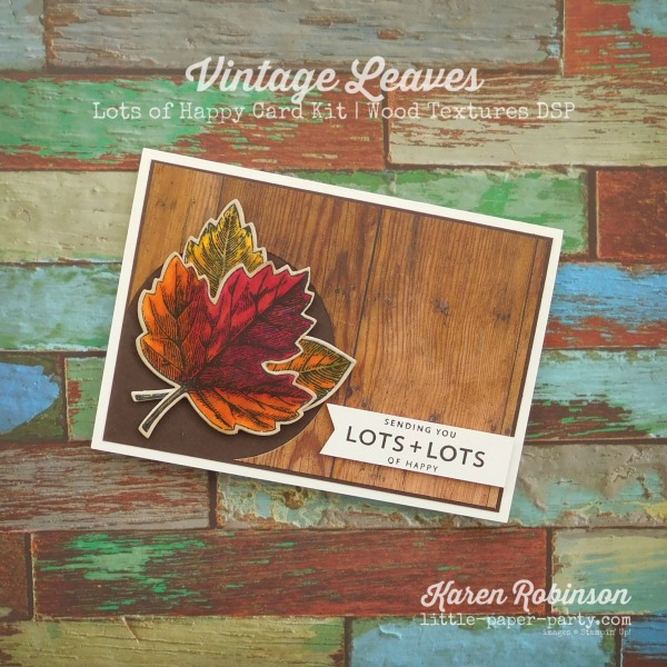 Little Paper Party, Vintage Leaves, Lots of Happy Card Kit, Wood Textures DSP, #1