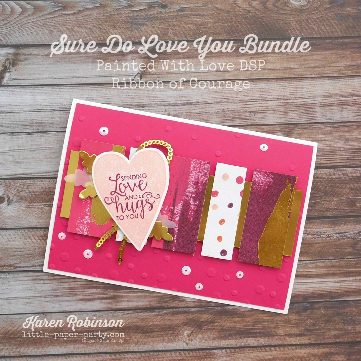Little paper Party, Sure Do Love You Bundle, Painted With Love DSP, Ribbon of Courage, #1.jpg