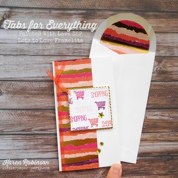 Little Paper Party, Tabs for Everything, Painted With Love DSP, Narrow Note Cards & Envelopes, #1